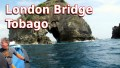 London Bridge - Tobago